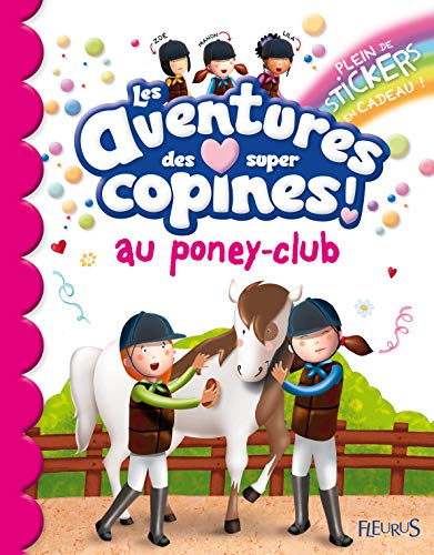 Aventures des super copines au poney-club (Les)